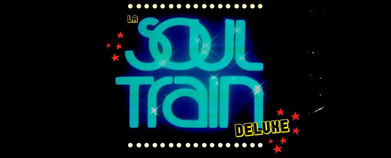 Soul Train Deluxe